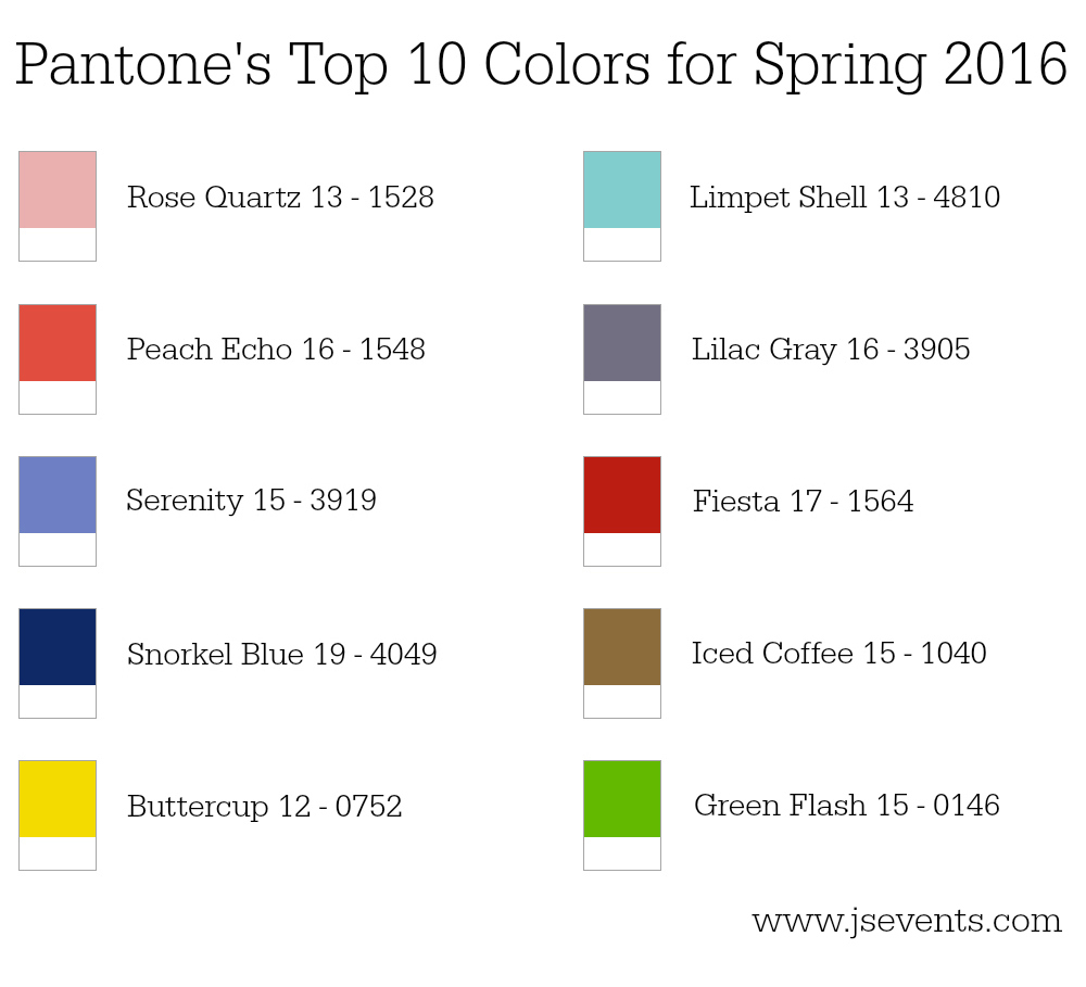 Pantone 39 S Top 10 Colors For Spring 2016 Js Weddings And